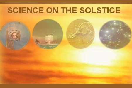 Wetenschap tijdens de zonnewende
